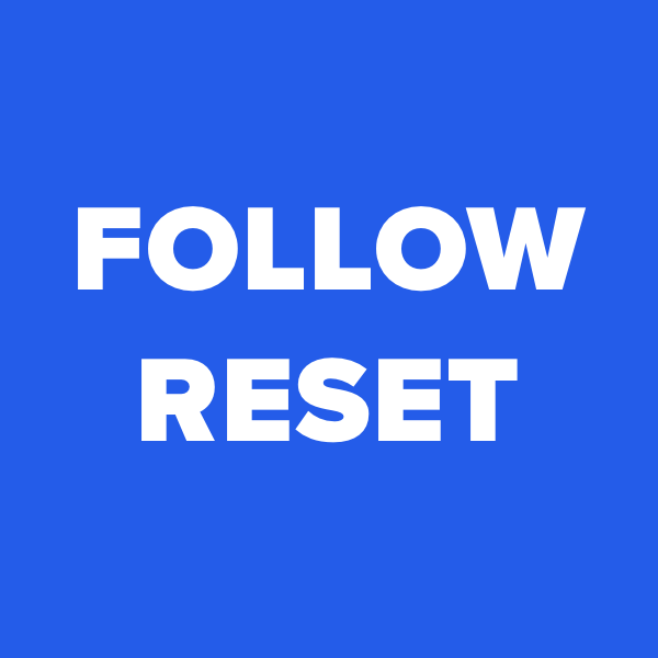 Follow Reset