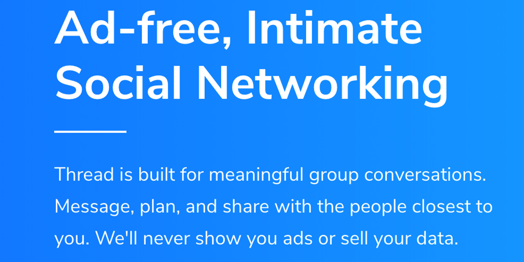 Thread - Ad-free, intimate social networking | Product Hunt