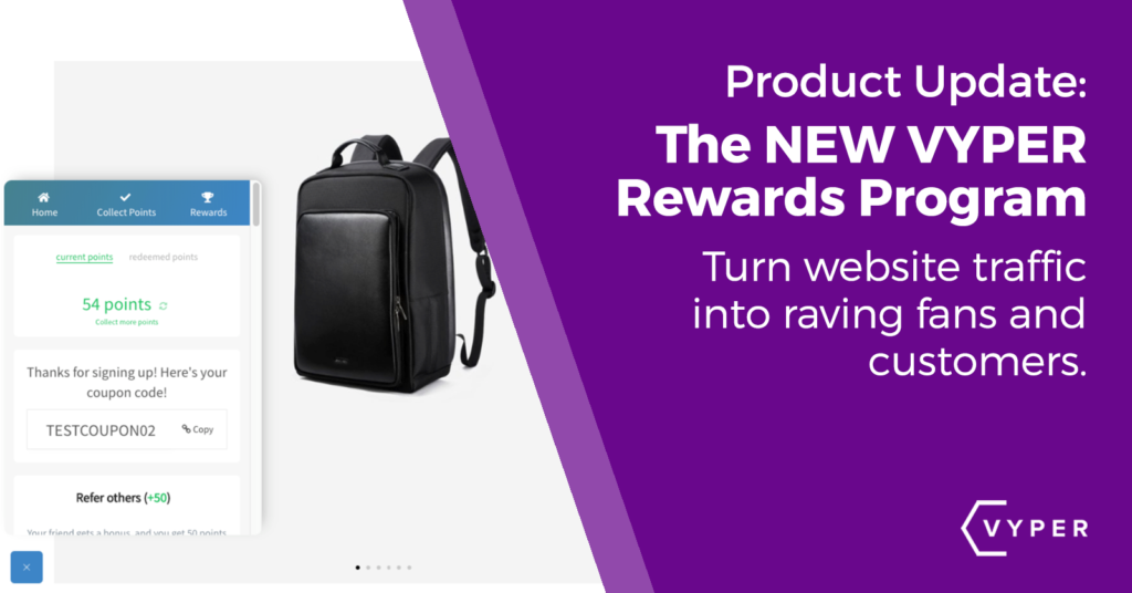 Reward Programs by VYPER - Generate more revenue from your current customers