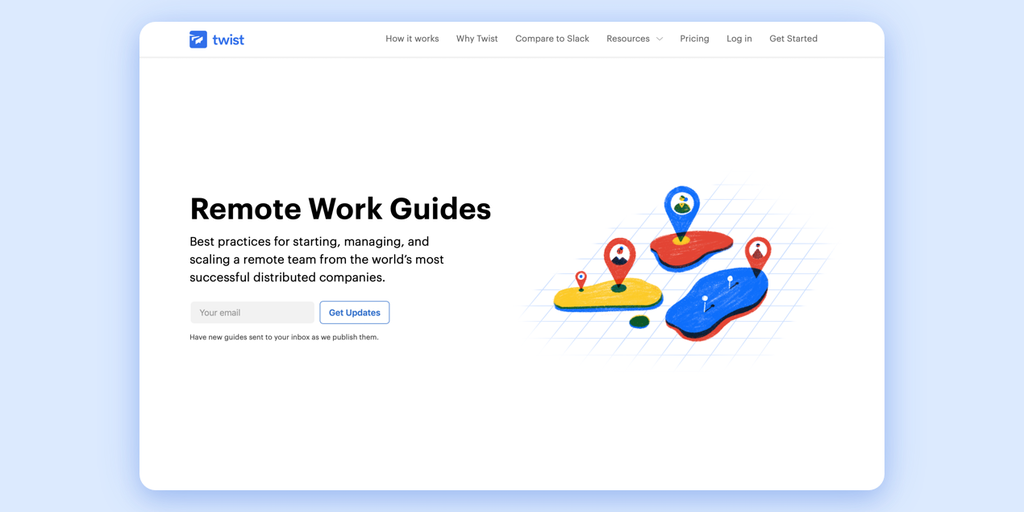 Twist Remote Work Guides - Advice on starting, managing, and scaling a remote team 🌏 | Product Hunt