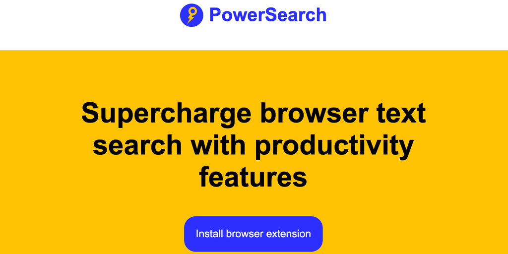 PowerSearch - Supercharge browser text search with productivity features | Product Hunt
