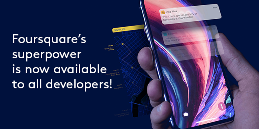 Pilgrim SDK 2.0 - Foursquare's superpower is now available to all developers | Product Hunt