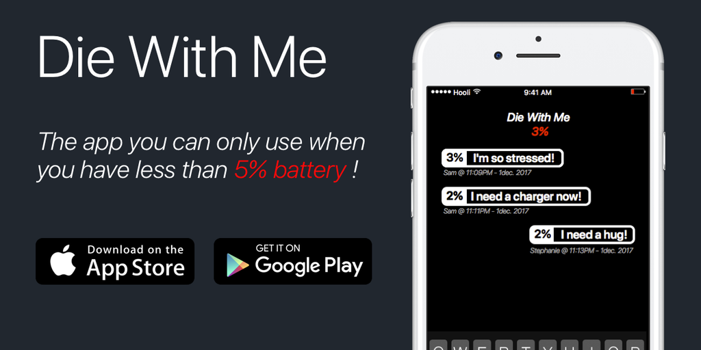 Die With Me - Chat with strangers when you have less than 5% battery | Product Hunt
