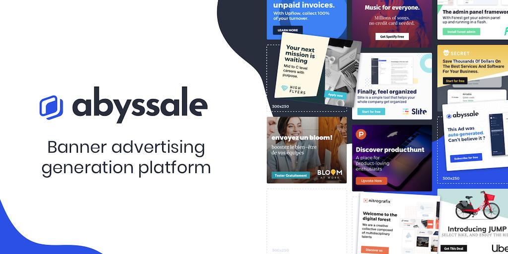 Abyssale alpha - Banner ads generation platform for marketers   Product Hunt