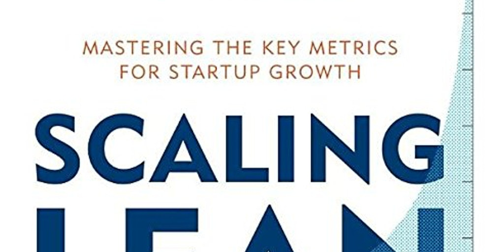 Scaling Lean - Ash Maurya's new book on mastering key