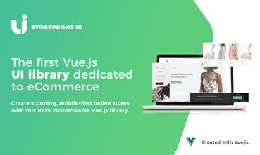 Storefront UI - The first Vuejs UI library dedicated to eCommerce