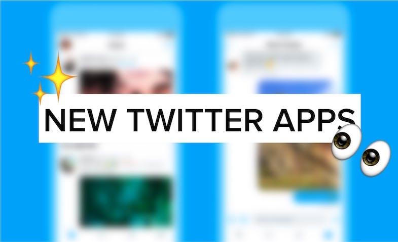 ✨ New Twitter Apps✨