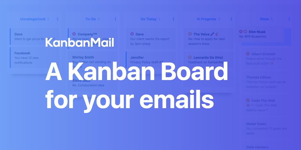 KanbanMail - A Kanban board for your emails! ✨💌 | Product Hunt