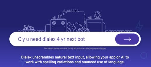 dialex - Cleaner text for better bots   Product Hunt