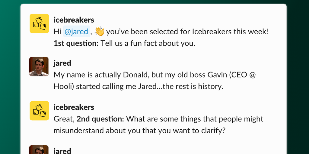 Icebreakers 2.0 - Build stronger team relationships with fun Q&A on Slack | Product Hunt