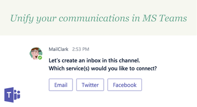 MailClark for Microsoft Teams - Connect your Teams to Email, Twitter