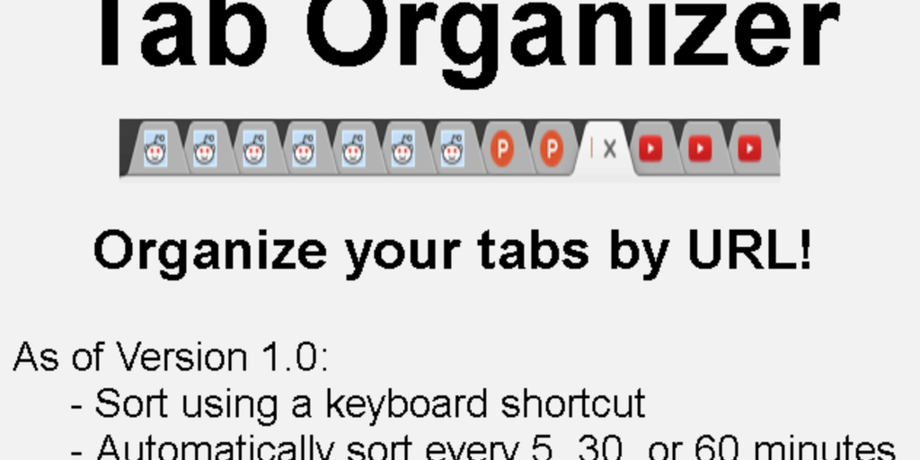 Tab Organizer - Rearrange messy tabs into groups of matching
