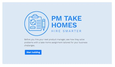 PM Take Homes - Product challenges to help you hire your