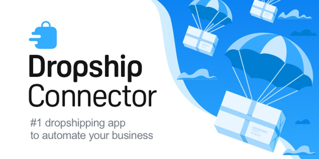 Dropship Connector - Automate your dropshipping business for free | Product Hunt
