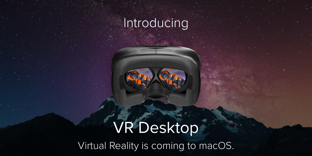 VR Desktop for Mac - Experience macOS in virtual reality