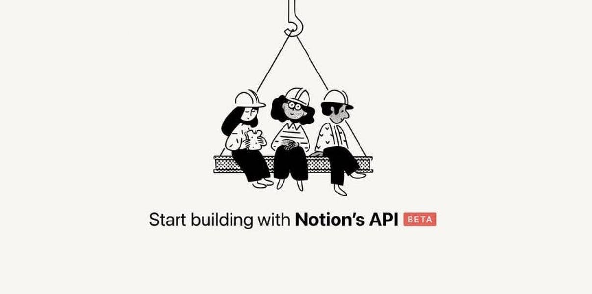 Notion's API is open in public beta starting today header