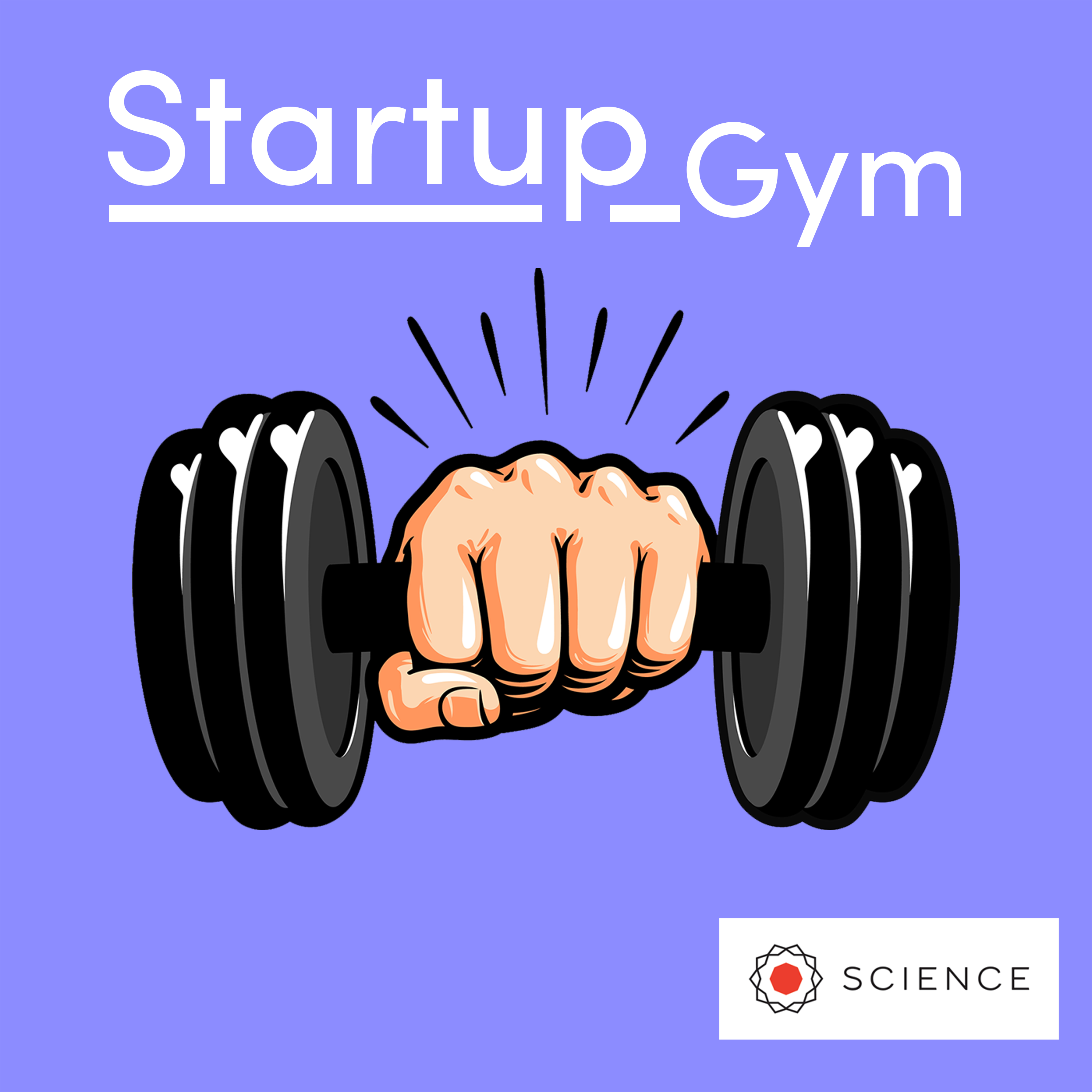 Startup Gym - A podcast about what goes in to building a