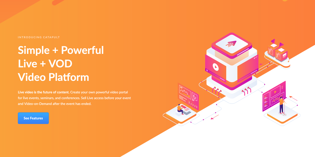 Catapult - Live Streaming, VoD, and OTT Video Platform | Product Hunt