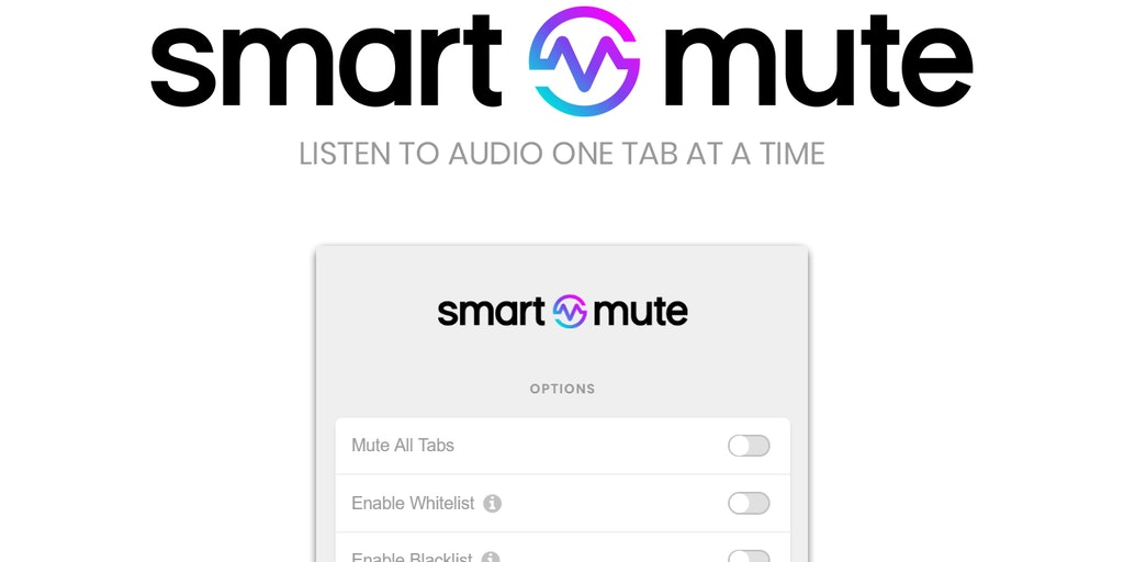Smart Mute - Listen to audio one tab at a time | Product Hunt