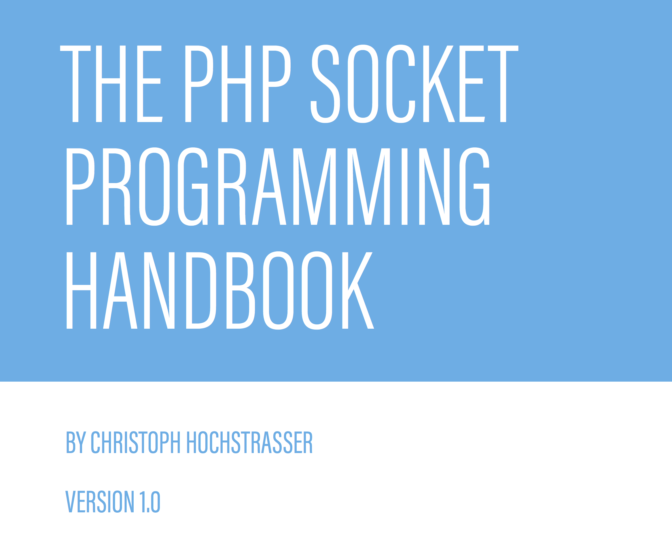 The PHP Socket Programming Handbook - Learn how to make servers in