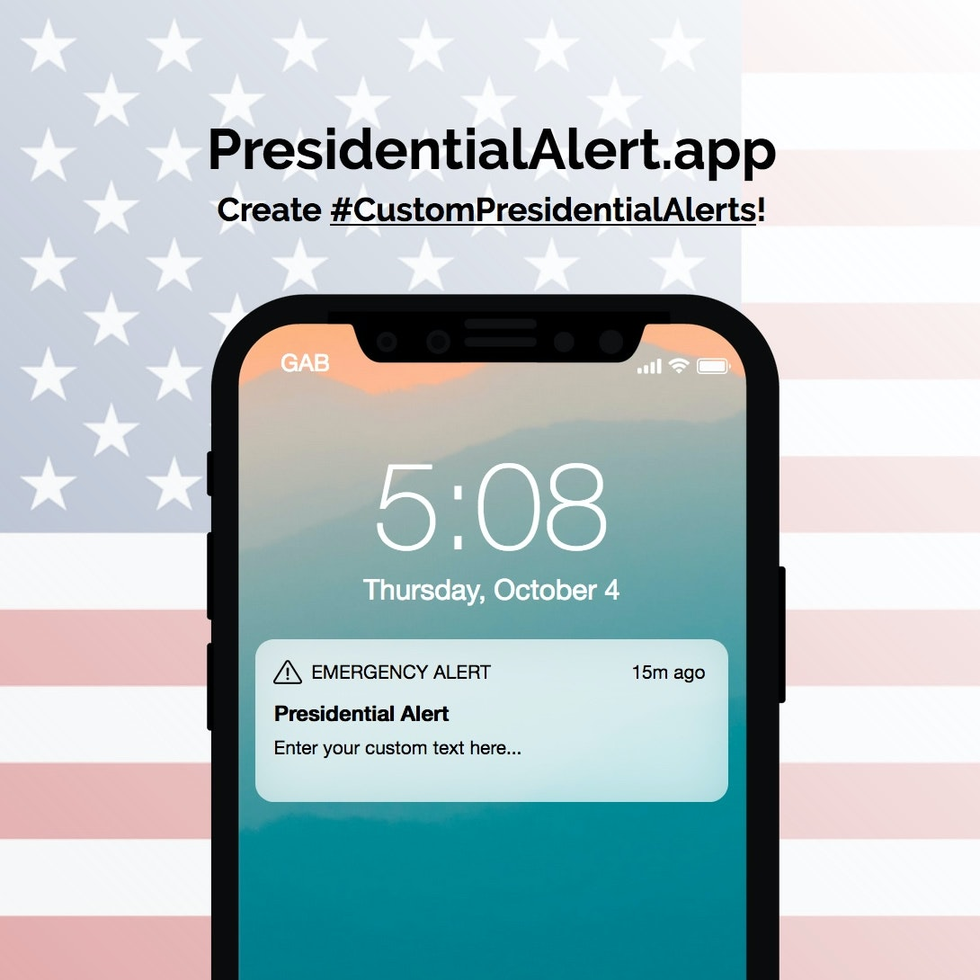PresidentialAlert app - Generate your own custom presidential alerts