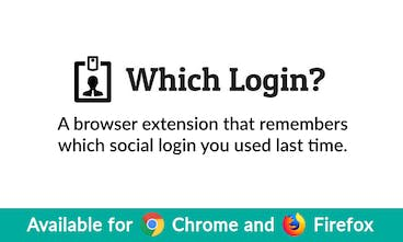 Which Login? - Never forget how you signed into a website