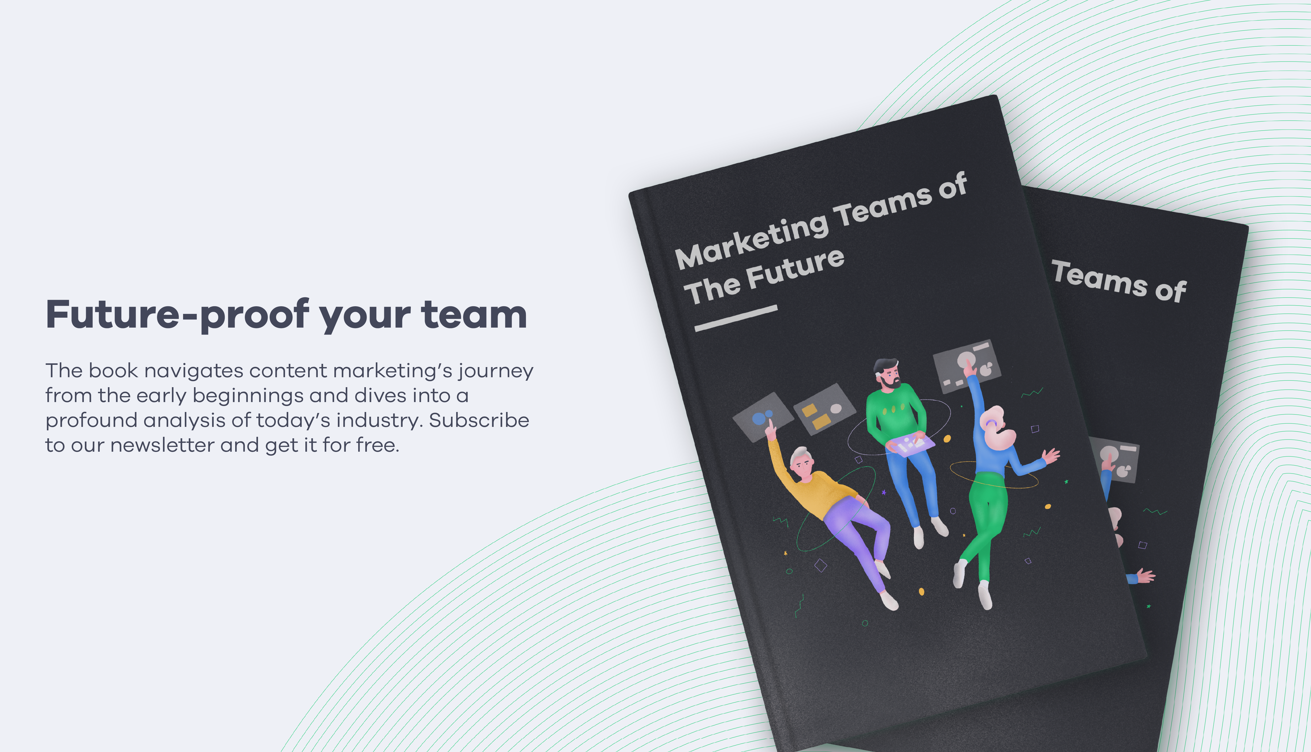 Marketing Teams of The Future - A book for marketers wanting to future-proof content teams