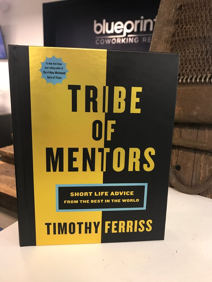 tribe of mentors  Tribe of Mentors - Short life advice from the best in the world, by ...