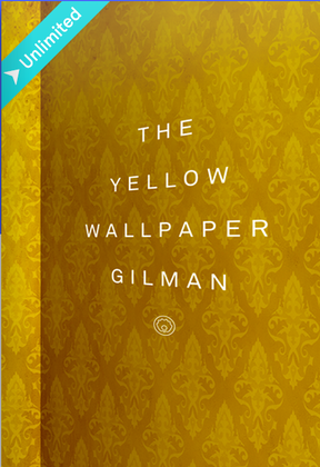 the yellow wallpaper super creepy classic short story