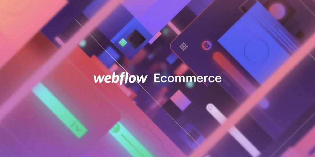 Webflow Ecommerce - Build custom ecommerce stores visually | Product