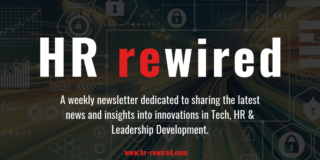 HR rewired - a weekly newsletter - Sharing innovations in Tech, HR & Leadership Development | Product Hunt