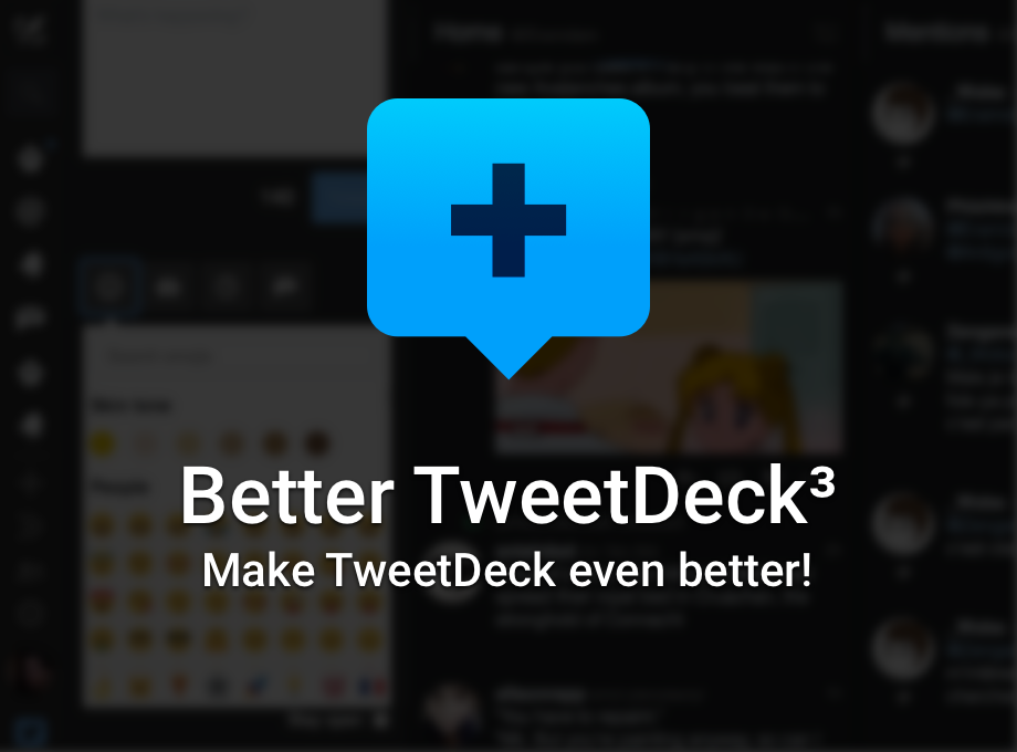 Better TweetDeck - Make TweetDeck even better with emojis