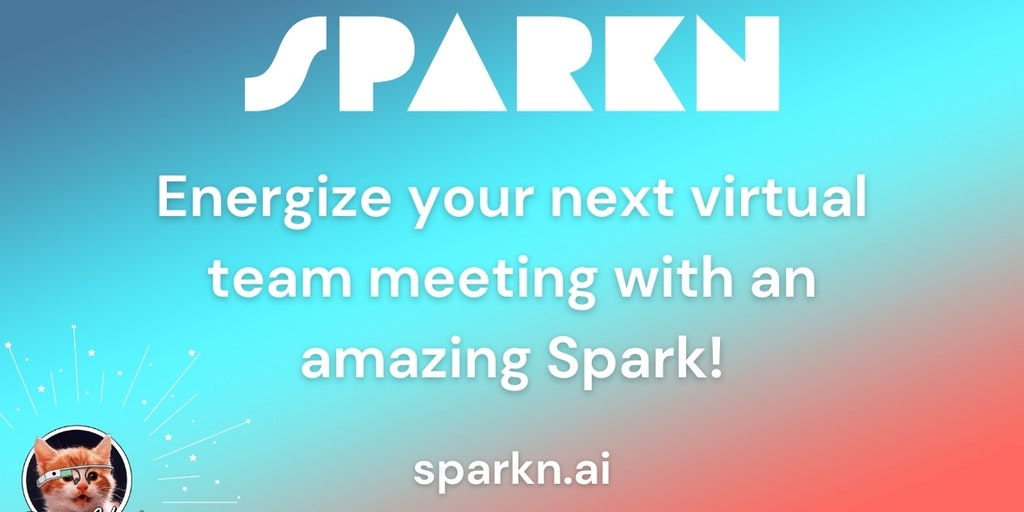 Spark'n - Unique 15m experiences to ignite your virtual team meetings | Product Hunt