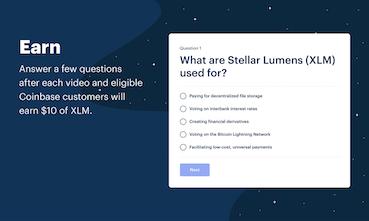 Coinbase Earn (XLM) - Learn Stellar Earn $50 of XLM | Product Hunt