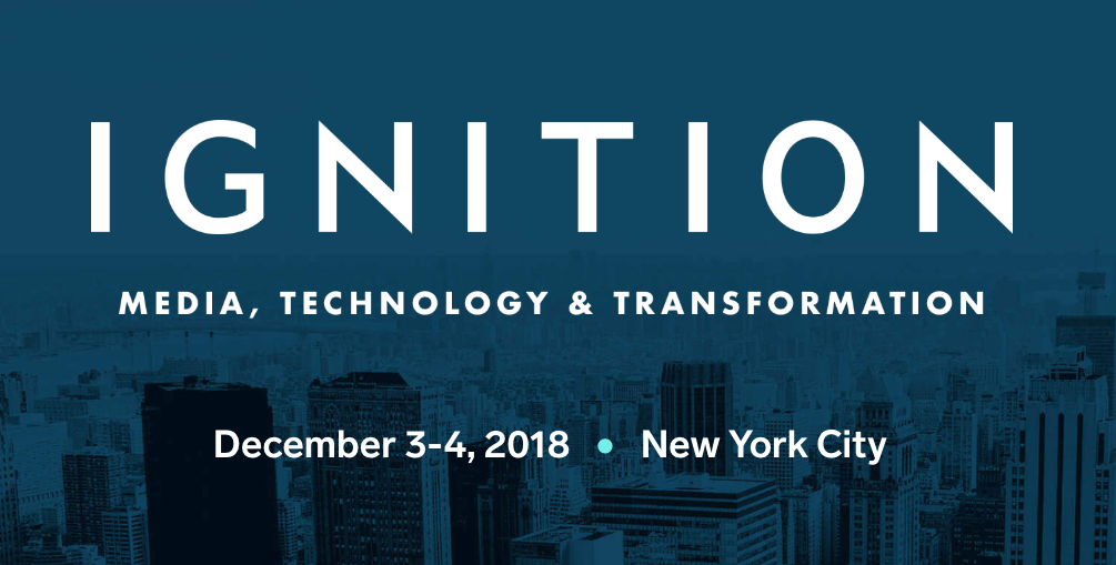 Ignition: Media, Technology & Transformation