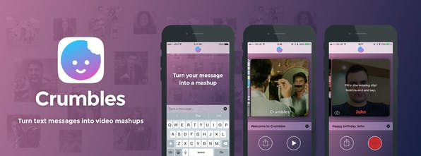 Crumbles - Turn text messages into awesome video Now in app