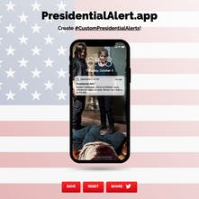 PresidentialAlert app - Generate your own custom