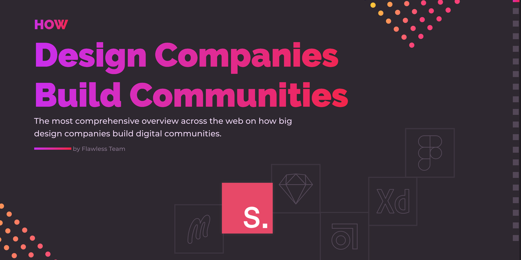 How Design Companies Build Communities - Community building practices from top design companies | Product Hunt