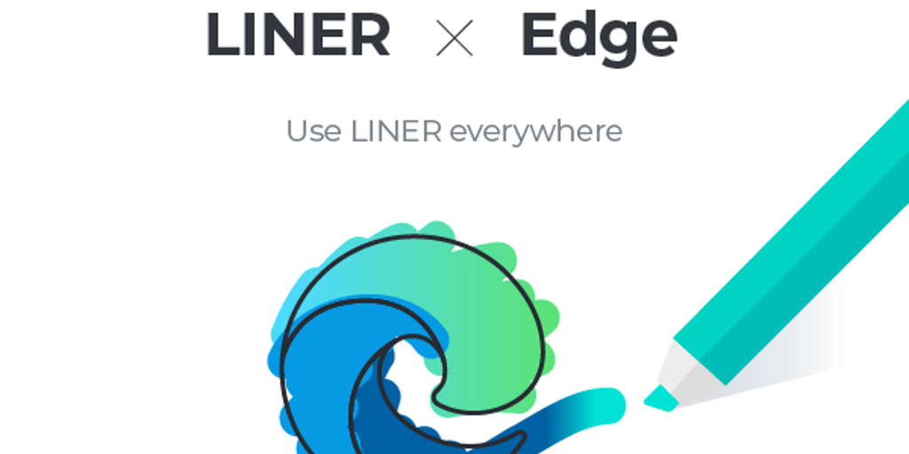 LINER for MS Edge - All-in-one web highlighter for the new MS Edge | Product Hunt