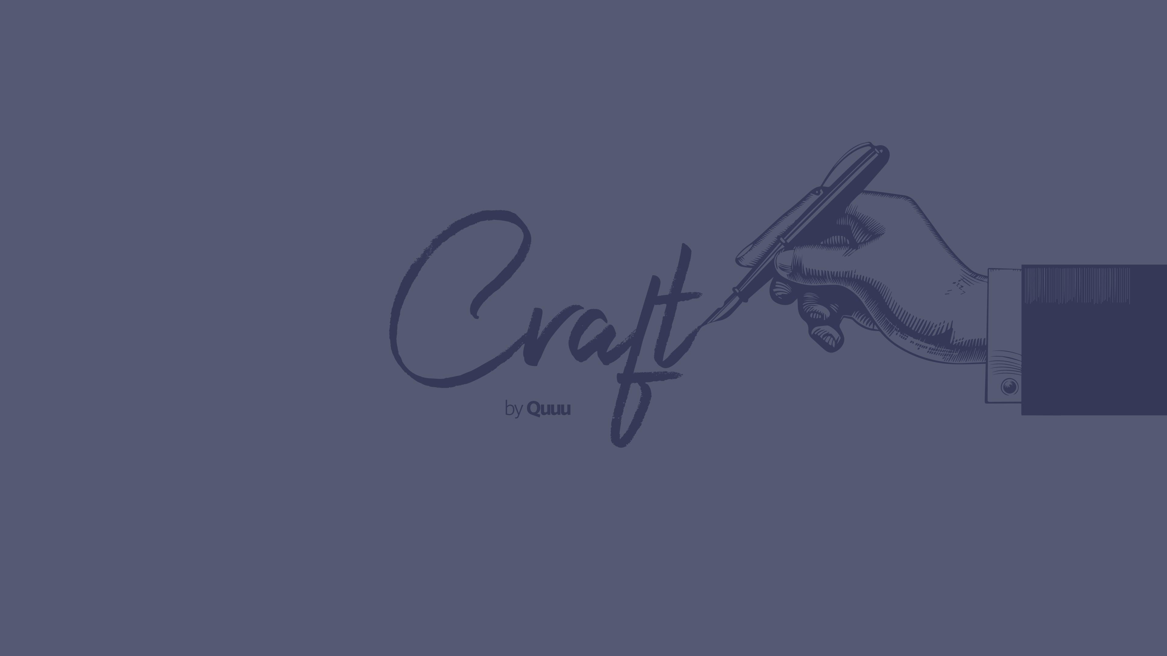 Craft by Quuu