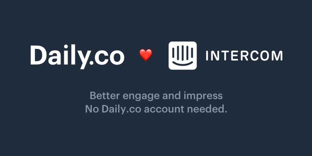 Daily co for Intercom - Free video calls & screen shares embedded in