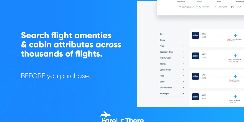 FareUpThere V2 - Stop blind booking, search flight amenities pre-purchase | Product Hunt