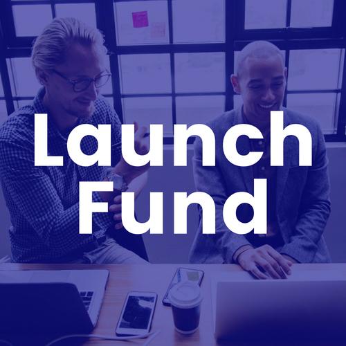 Launch Fund
