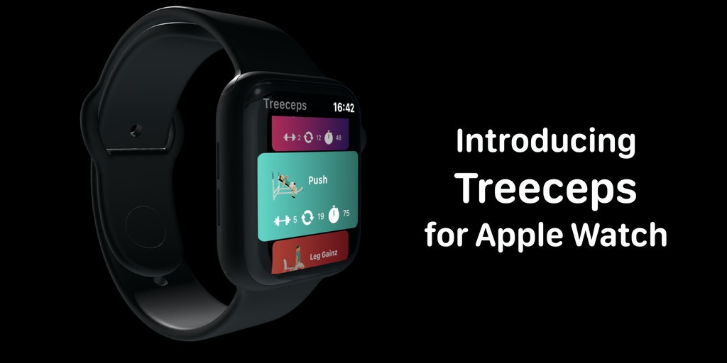 Treeceps for Apple Watch - The most impressive Apple Watch workout app you have seen | Product Hunt