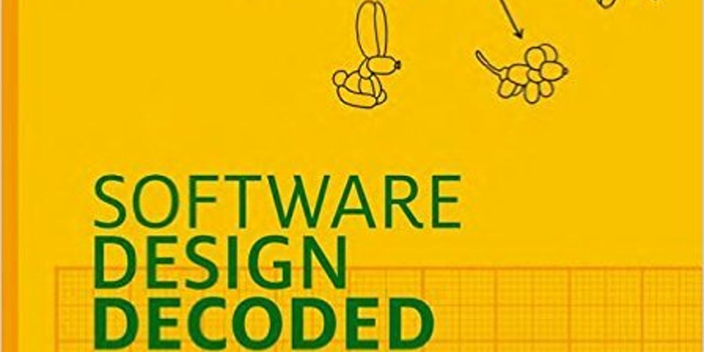 Software Design Decoded 66 Ways Experts Think